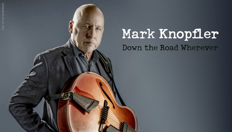 knopfler, mark down the road wherever